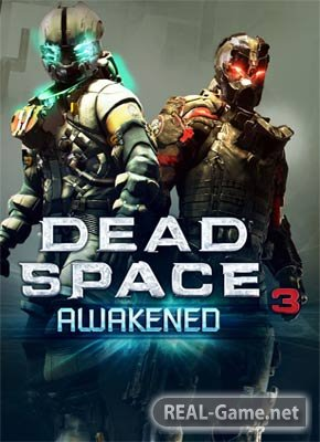 Скачать Dead Space 3: Awakened торрент