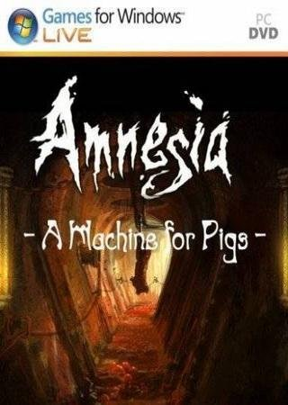 Скачать Amnesia: A Machine for Pigs торрент