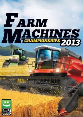 Скачать Farm Machines Championships 2013 торрент