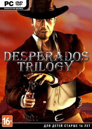 Скачать Desperados: Trilogy торрент
