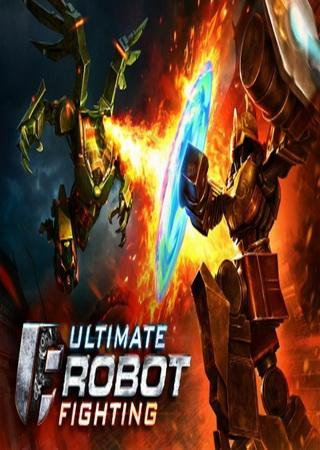 Ultimate Robot Fighting (2015) Android Скачать Торрент