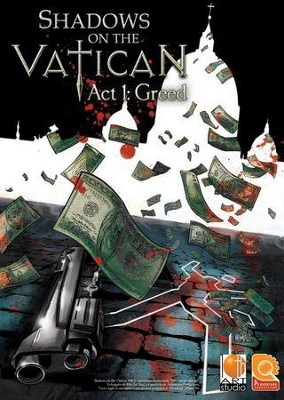 Shadows on the Vatican Act I: Greed (2014) Скачать Торрент