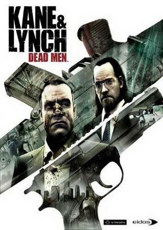 Скачать Kane and Lynch: Dead Men торрент