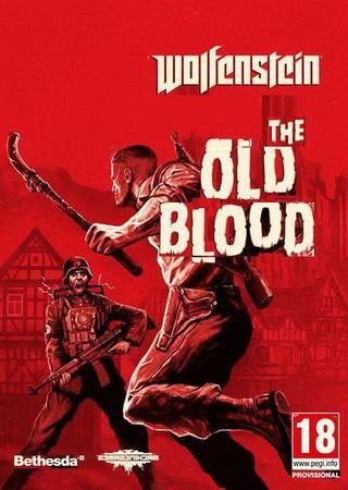 Скачать Wolfenstein: The Old Blood торрент