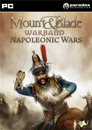 Скачать Mount and Blade: Warband - Napoleonic Wars торрент