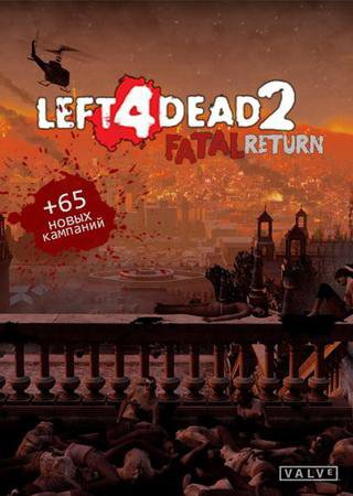 Скачать Left 4 Dead 2: Fatal Return торрент