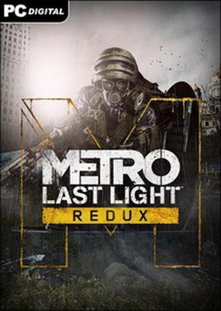 Скачать Metro: Last Light - Redux торрент
