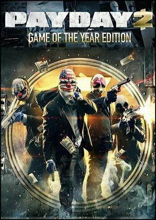 Скачать PayDay 2: Game of the Year Edition торрент