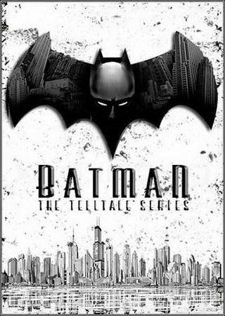 Batman: The Telltale Series - Episode 1-5 Скачать Торрент