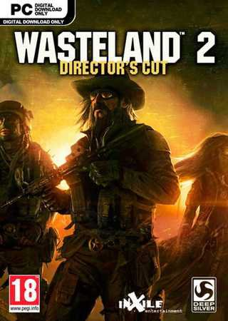 Скачать Wasteland 2: Director's Cut торрент