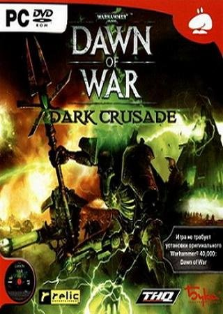 Скачать Warhammer 40000: Dawn of War – Dark Crusade торрент