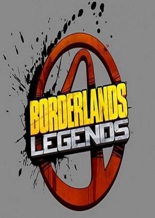 Скачать Borderlands Legends торрент