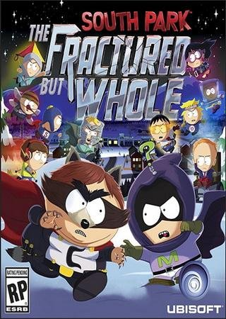 Скачать South Park: The Fractured But Whole торрент