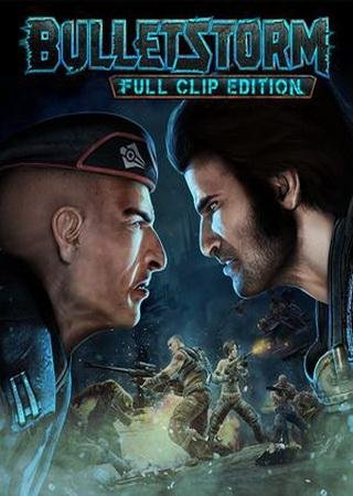 Скачать Bulletstorm: Full Clip Edition торрент