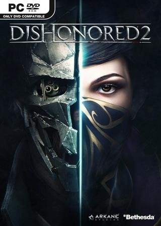 Скачать Dishonored - Anthology торрент
