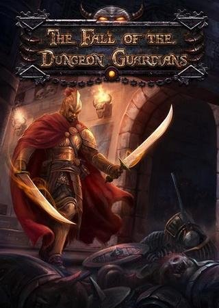 The Fall of the Dungeon Guardians Скачать Торрент