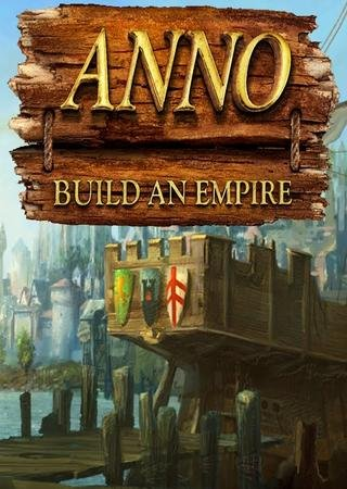 Скачать Anno: Build an Empire торрент