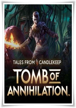 Скачать Tales from Candlekeep: Tomb of Annihilation торрент