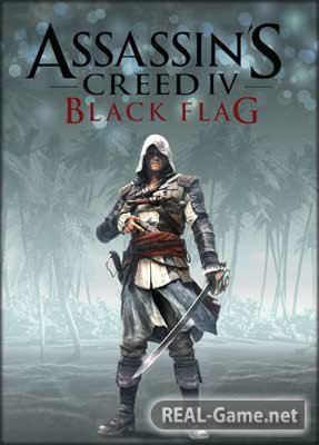 Assassins Creed 4: Black Flag (2013) Rip �� R.G. �������� ������� �������
