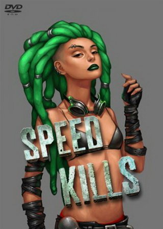 Speed Kills (2014) ������� �������