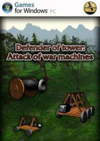 Defender Of Tower (2013) ������� �������
