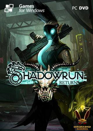 Скачать Shadowrun Returns торрент