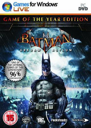 Скачать Batman: Arkham Asylum Game of the Year Edition торрент