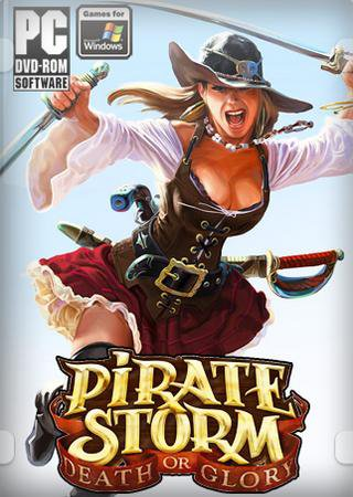 Pirate Storm: Death or Glory ������� �������
