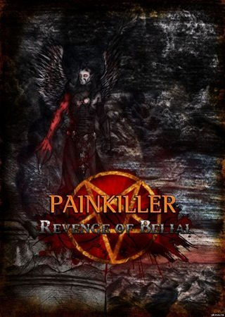 Скачать Painkiller: Revenge of Belial торрент