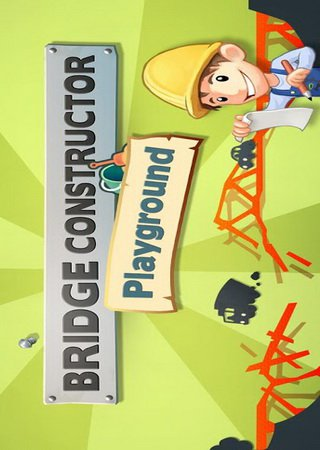Bridge Constructor Playground (2013) Android Скачать Торрент