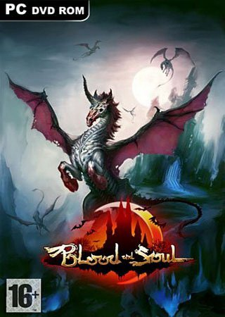 Blood and Soul (2012) ������� �������