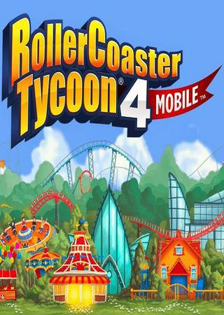 RollerCoaster Tycoon 4 Mobile (2015) Android ������� �������
