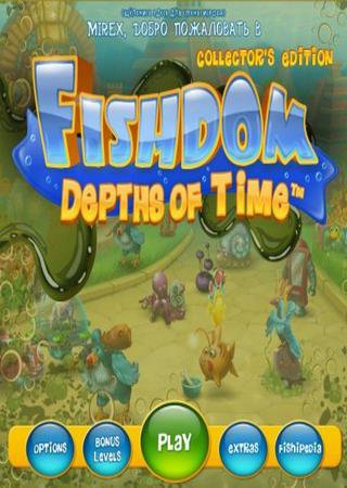 Fishdom: Depths of Time CE ������� �������