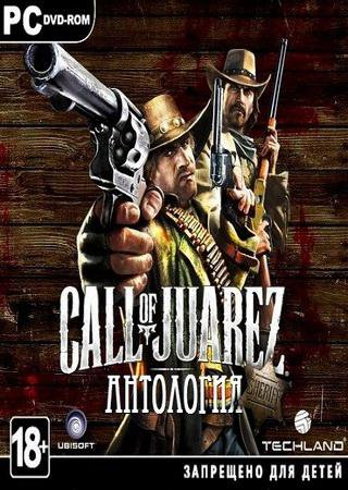 Скачать Call of Juarez: Антология торрент