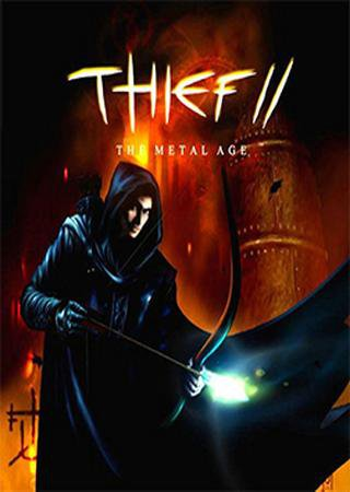 Скачать Thief 2: The Metal Age торрент