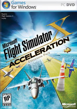 Скачать Microsoft Flight Simulator X: Acceleration торрент