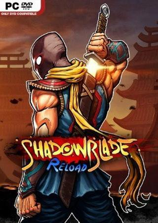Shadow Blade: Reload [Update 3] ������� �������