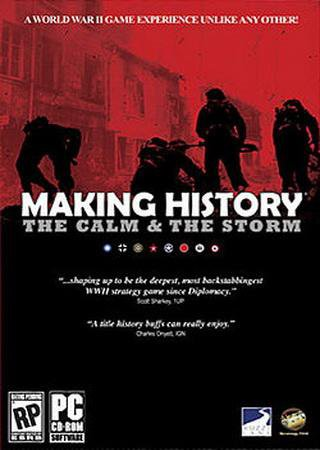 Making History - The Calm and The Storm ������� �������