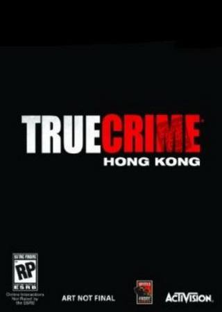 Скачать True Crime: Hong Kong торрент