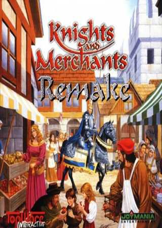 Knights and Merchants: Remake ������� ���������