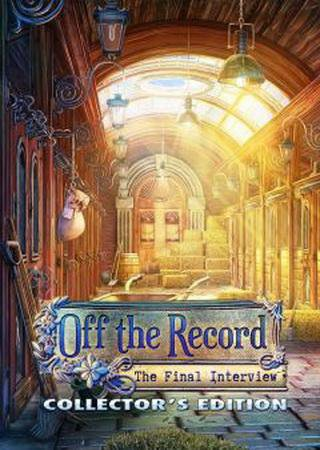 Off the Record 5: The Final Interview ������� ���������