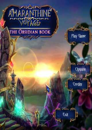 Amaranthine Voyage 4: The Obsidian Book Скачать Бесплатно