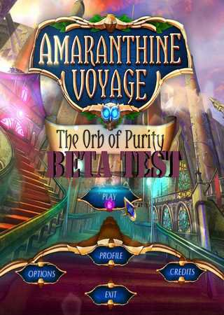 Amaranthine Voyage 5: The Orb of Purity Скачать Торрент