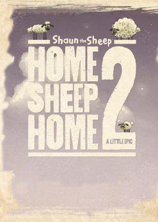Home Sheep Home 2: A Little Epic Скачать Торрент