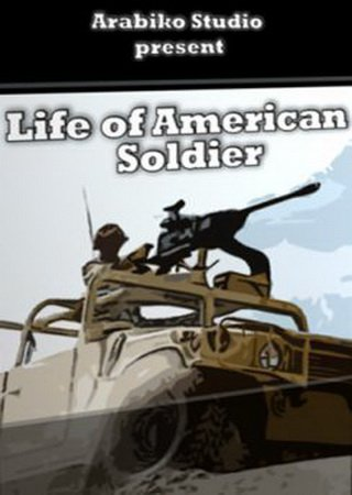 Life of American Soldier ������� �������