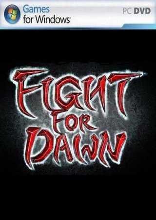 Fight for Dawn ������� ���������
