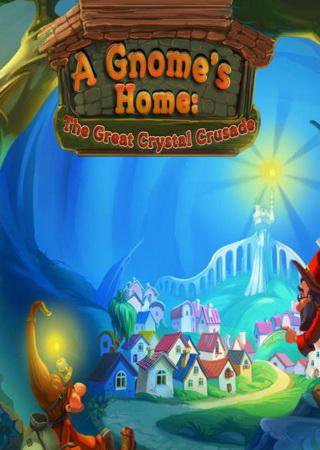 A Gnomes Home: The Great Crystal Crusade Скачать Торрент
