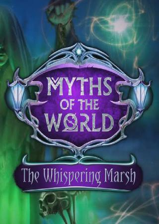 Myths of the World 7: The Whispering Marsh Скачать Торрент