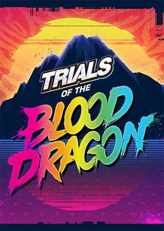 Trials of the Blood Dragon ������� �������