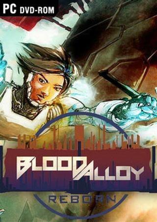 Скачать Blood Alloy: Reborn торрент